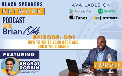 Black Speakers Network EP1: How To Write Your Book and Build Your Brand (with Sharai Robbin)