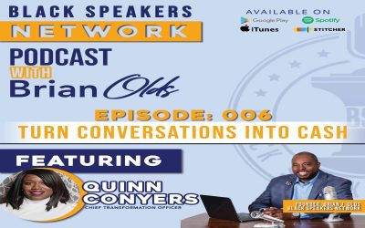 Black Speakers Network EP6: Unmuting The Voice Of The Black Woman (with Quinn Conyers)
