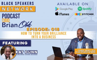 Black Speakers Network EP18: How to Turn Your Brilliance into a Business (with Kat Dunn)
